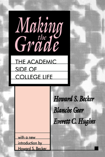 Making the Grade The Academic Side of College Life book cover