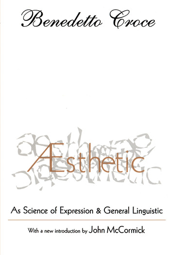 Aesthetic As Science of Expression and General Linguistic book cover