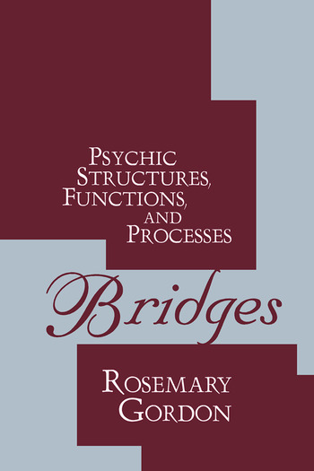 Bridges Psychic Structures, Functions, and Processes book cover