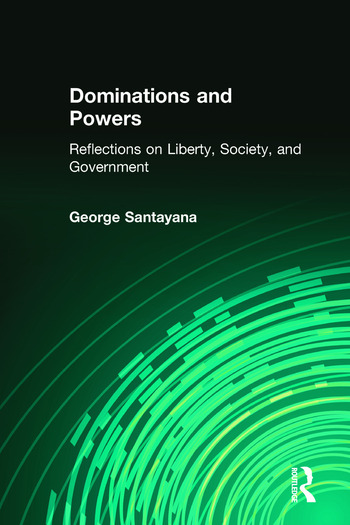 Dominations and Powers Reflections on Liberty, Society, and Government book cover