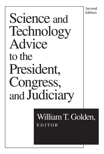 Science and Technology Advice To the President, Congress and Judiciary book cover