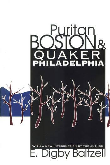 Puritan Boston and Quaker Philadelphia book cover