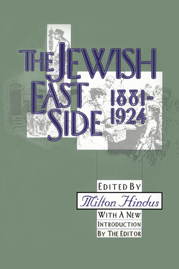 The Jewish East Side: 1881-1924 book cover