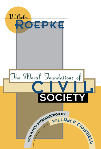 The Moral Foundations of Civil Society book cover