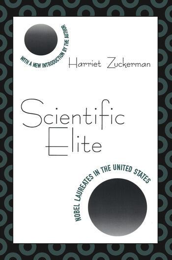 Scientific Elite Nobel Laureates in the United States book cover