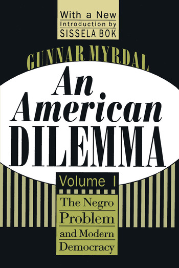 An American Dilemma The Negro Problem and Modern Democracy, Volume 1 book cover