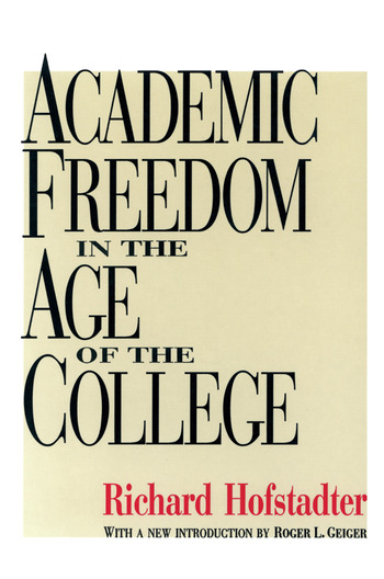 Academic Freedom in the Age of the College book cover