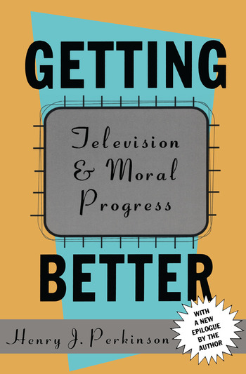 Getting Better Television and Moral Progress book cover