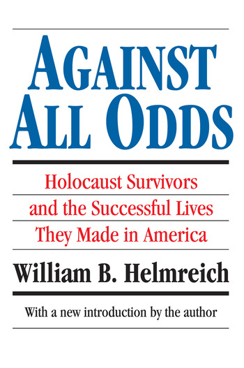 Against All Odds Holocaust Survivors and the Successful Lives They Made in America book cover