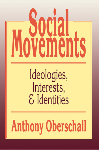Social Movements Ideologies, Interest, and Identities book cover