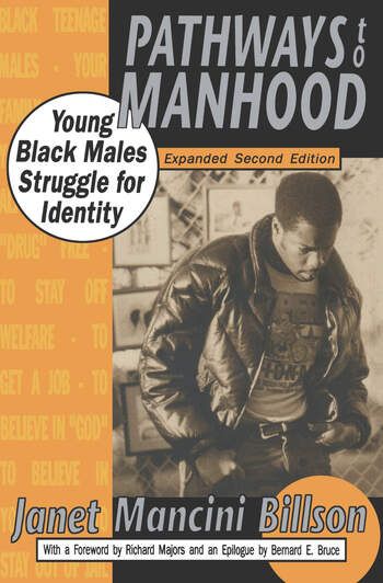 Pathways to Manhood Young Black Males Struggle for Identity book cover