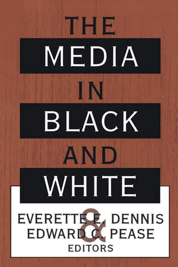 The Media in Black and White book cover