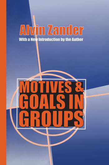 Motives and Goals in Groups book cover