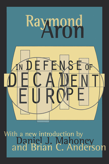 In Defense of Decadent Europe book cover