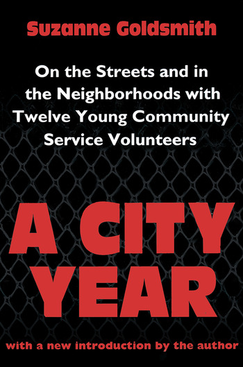 A City Year On the Streets and in the Neighbourhoods with Twelve Young Community Volunteers book cover