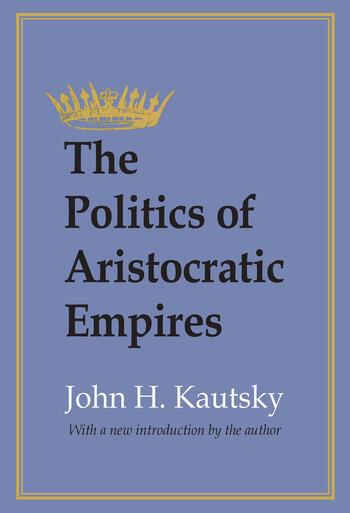 The Politics of Aristocratic Empires book cover