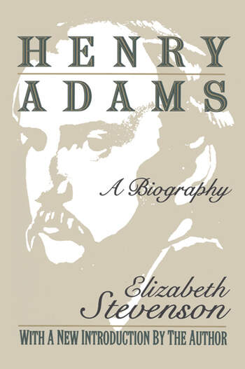 Henry Adams A Biography book cover