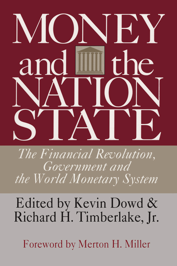 Money and the Nation State The Financial Revolution, Government and the World Monetary System book cover