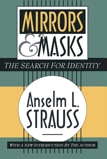 Mirrors and Masks The Search for Identity book cover