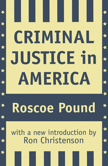 Criminal Justice in America book cover