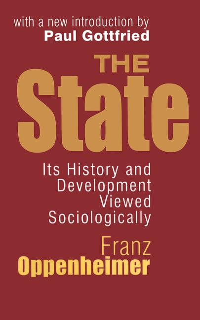 The State Its History and Development Viewed Sociologically book cover