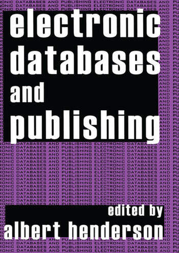 Electronic Databases and Publishing book cover