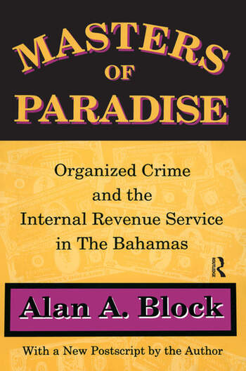 Masters of Paradise Organised Crime and the Internal Revenue Service in the Bahamas book cover