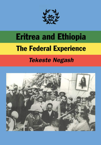 Eritrea and Ethiopia The Federal Experience book cover