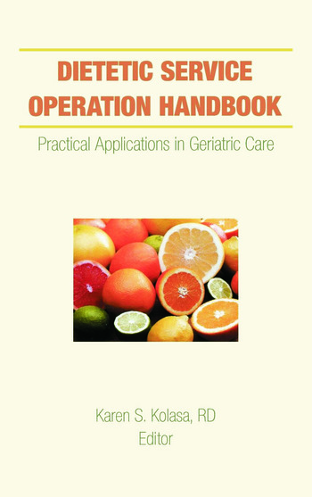 Dietetic Service Operation Handbook Practical Applications in Geriatric Care book cover