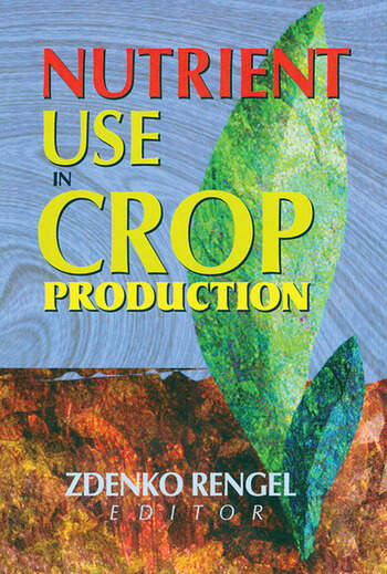 Nutrient Use in Crop Production book cover