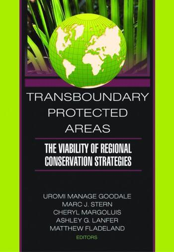 Transboundary Protected Areas The Viability of Regional Conservation Strategies book cover