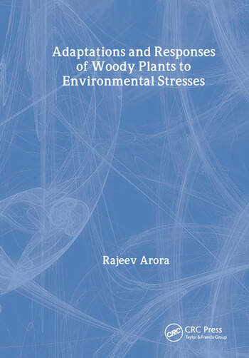 Adaptations and Responses of Woody Plants to Environmental Stresses book cover