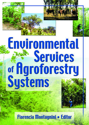 Environmental Services of Agroforestry Systems book cover