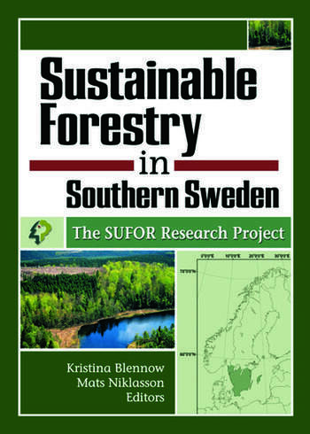 Sustainable Forestry in Southern Sweden The SUFOR Research Project book cover