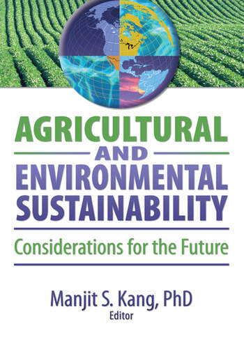 Agricultural and Environmental Sustainability Considerations for the Future book cover