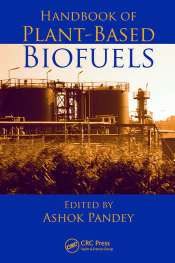 Handbook of Plant-Based Biofuels book cover