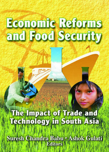 Economic Reforms and Food Security The Impact of Trade and Technology in South Asia book cover