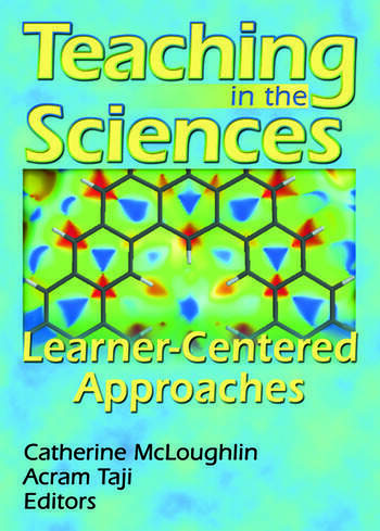 Teaching in the Sciences Learner-Centered Approaches book cover