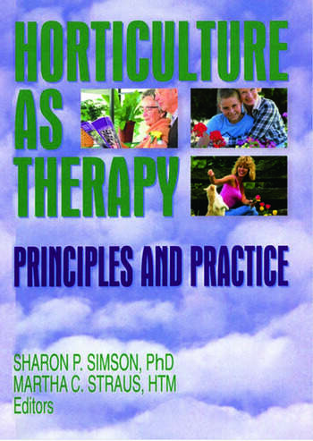 Horticulture as Therapy Principles and Practice book cover