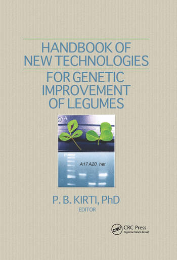 Handbook of New Technologies for Genetic Improvement of Legumes book cover