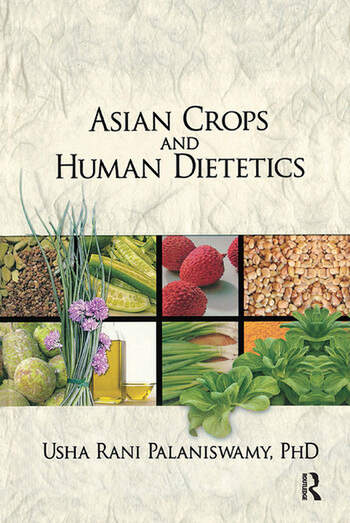 Asian Crops and Human Dietetics book cover