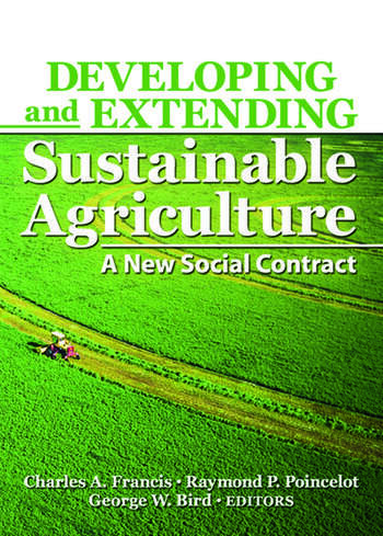 Developing and Extending Sustainable Agriculture A New Social Contract book cover