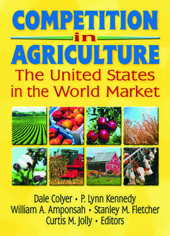 Competition in Agriculture The United States in the World Market book cover