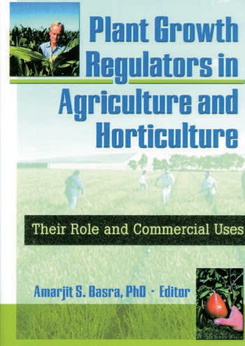 Plant growth regulators in agriculture and horticulture their role plant growth regulators in agriculture and horticulture their role and commercial uses fandeluxe Choice Image