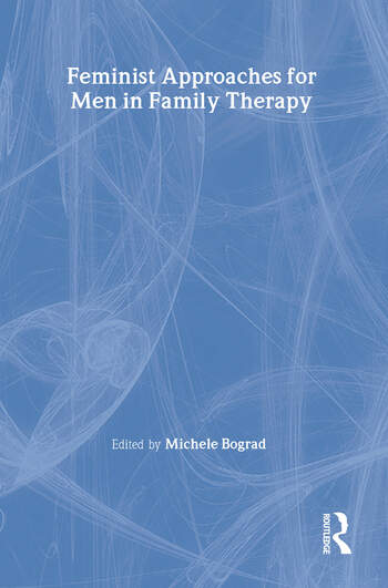 Feminist Approaches for Men in Family Therapy book cover