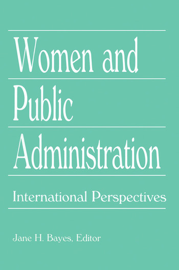 Women and Public Administration International Perspectives book cover