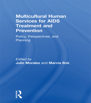 Multicultural Human Services for AIDS Treatment and Prevention Policy, Perspectives, and Planning book cover