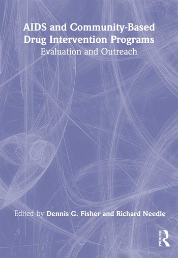 AIDS and Community-Based Drug Intervention Programs Evaluation and Outreach book cover
