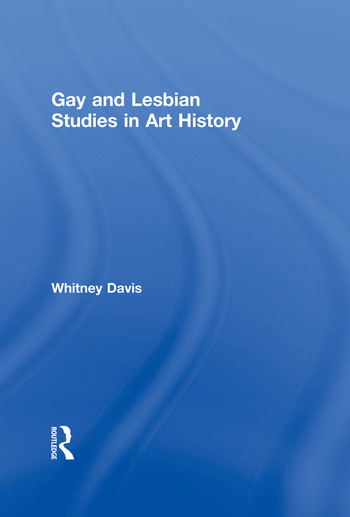 Gay and Lesbian Studies in Art History book cover