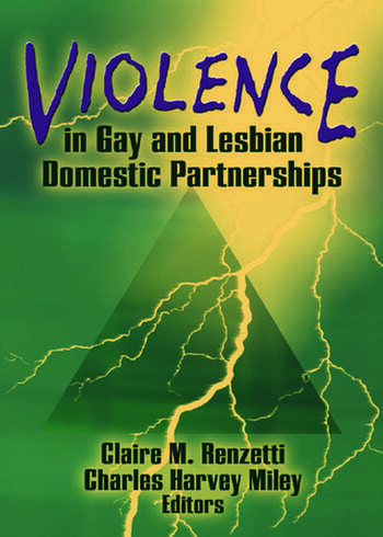 Violence in Gay and Lesbian Domestic Partnerships book cover
